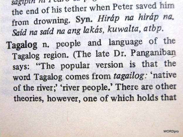From Tagalog-English Dictionary by Leo James English C.Ss.R. published in 1986 「タガログ/英語辞典」